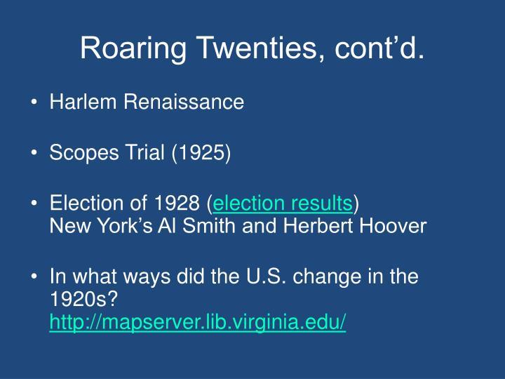Roaring Twenties, cont'd.