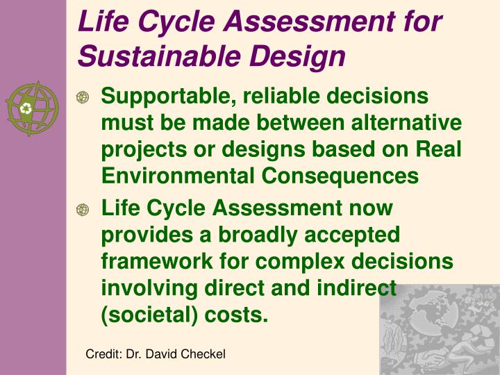 Life Cycle Assessment for Sustainable Design