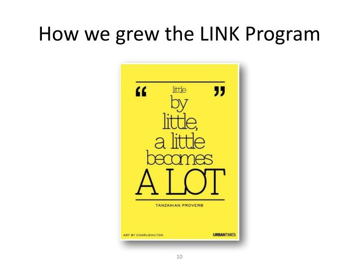 How we grew the LINK Program
