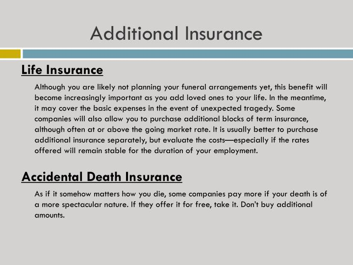 Additional Insurance