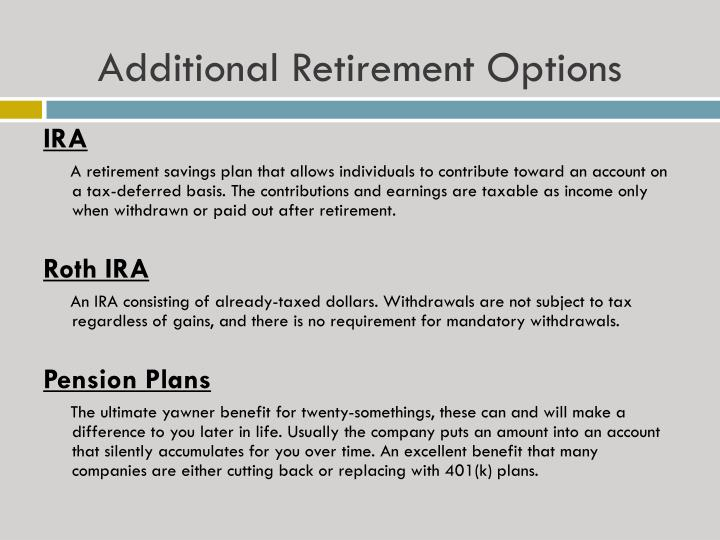 Additional Retirement Options