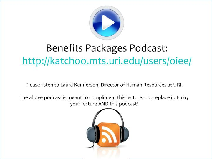 Benefits Packages Podcast:
