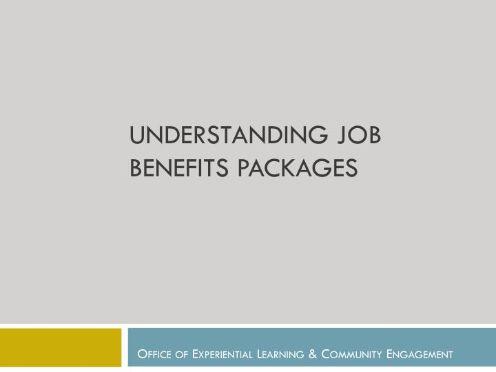 Understanding job benefits packages