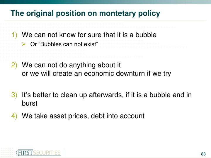 The original position on montetary policy