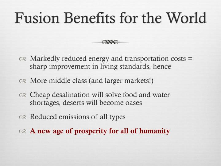 Fusion Benefits for