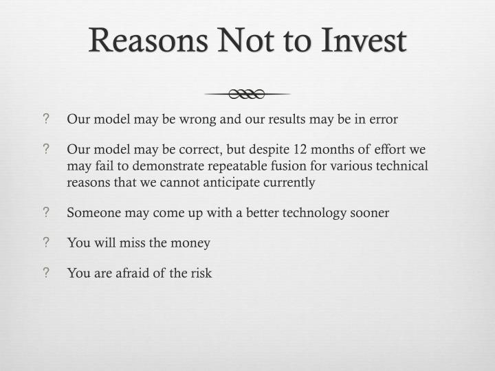 Reasons Not to Invest