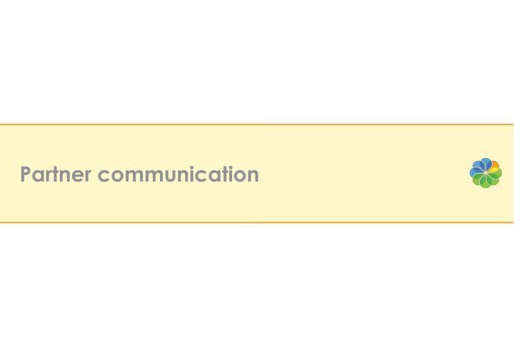 Partner communication