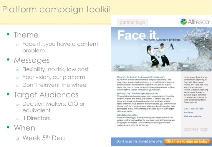 Platform campaign
