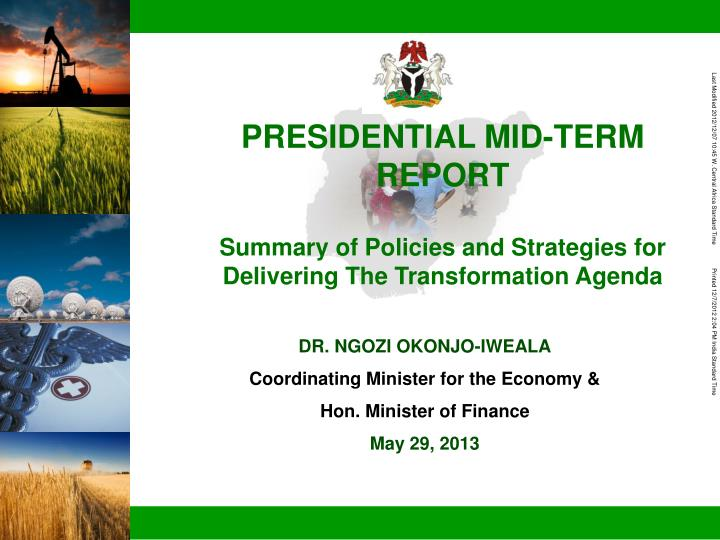 PRESIDENTIAL MID-TERM REPORT
