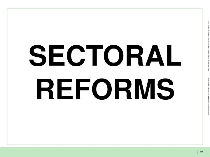 SECTORAL REFORMS