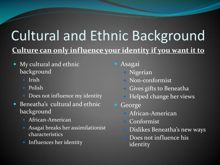 Cultural and Ethnic Background