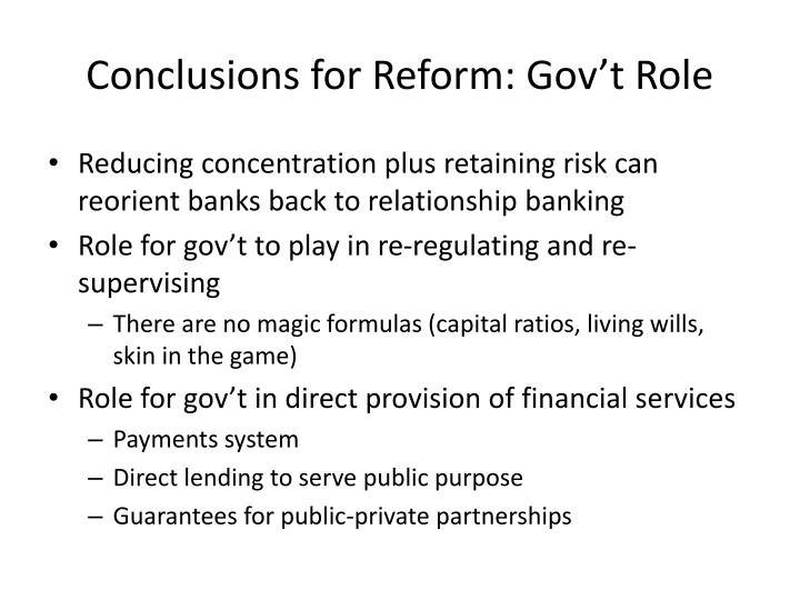 Conclusions for Reform: Gov't Role