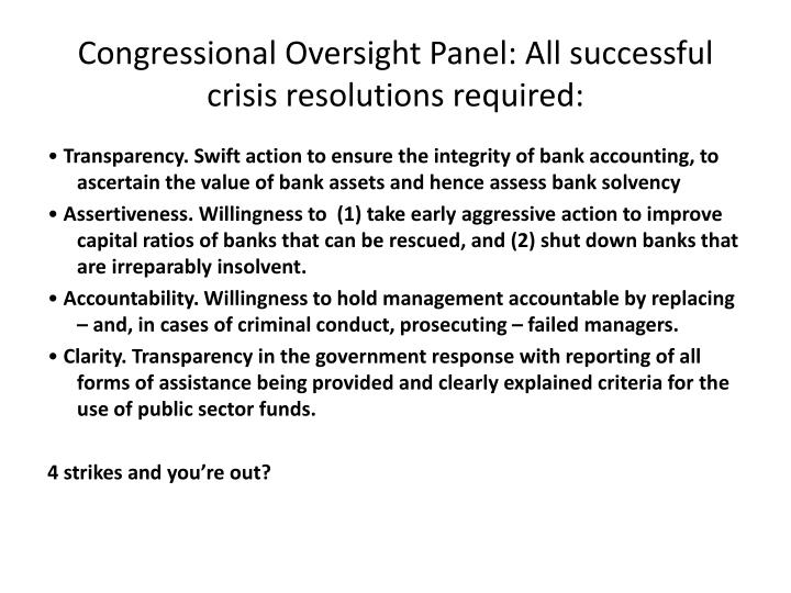 Congressional Oversight Panel: All successful crisis resolutions required: