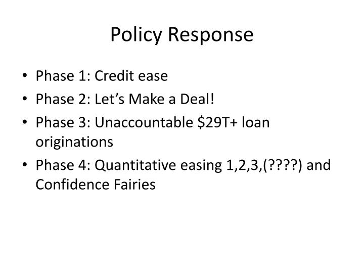 Policy Response