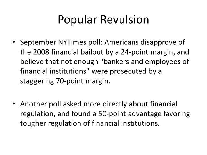 Popular Revulsion