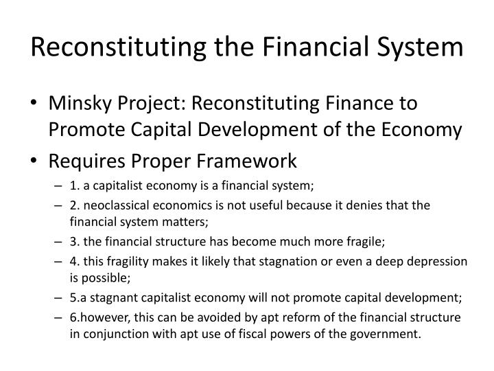 Reconstituting the Financial System
