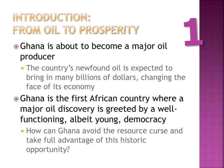 Introduction from oil to prosperity