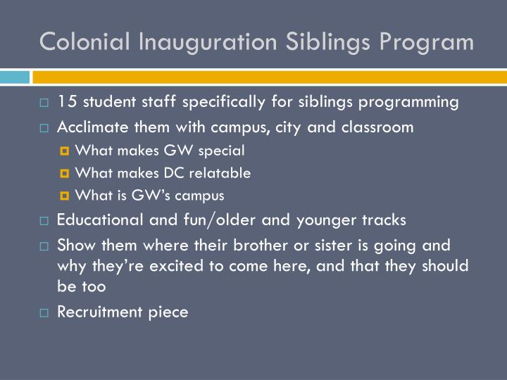 Colonial Inauguration Siblings Program