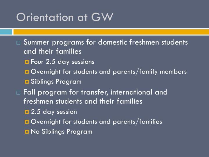 Orientation at GW