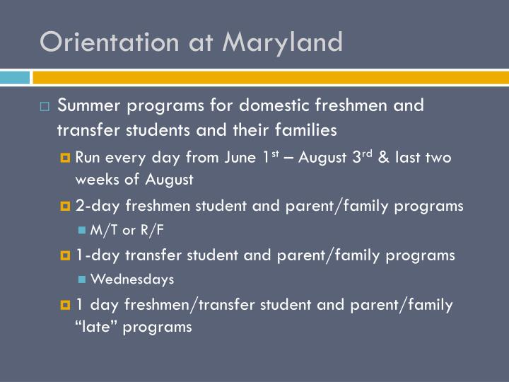 Orientation at Maryland