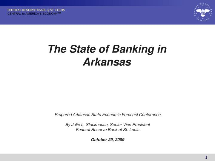 The State of Banking in Arkansas