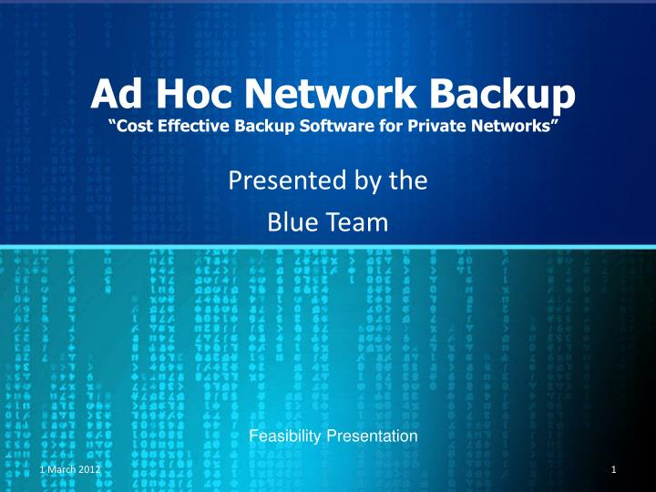 Ad hoc network backup cost effective backup software for private networks