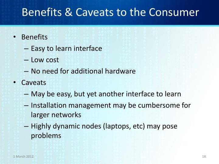 Benefits & Caveats to the