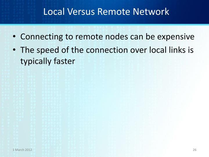 Local Versus Remote Network