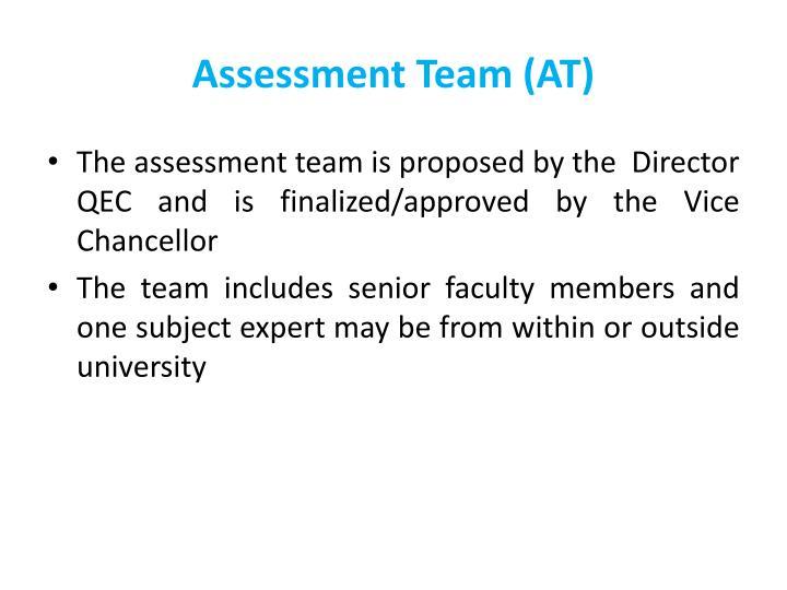 Assessment Team (AT)