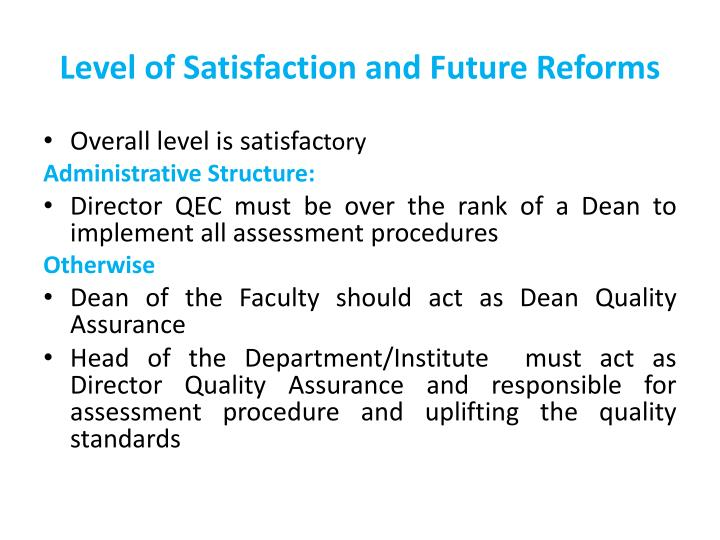 Level of Satisfaction and Future Reforms