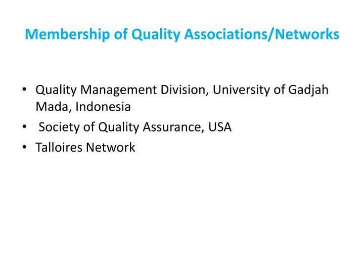 Membership of Quality Associations/Networks