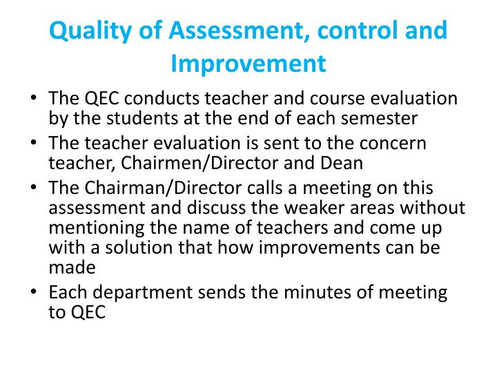 Quality of Assessment, control and Improvement
