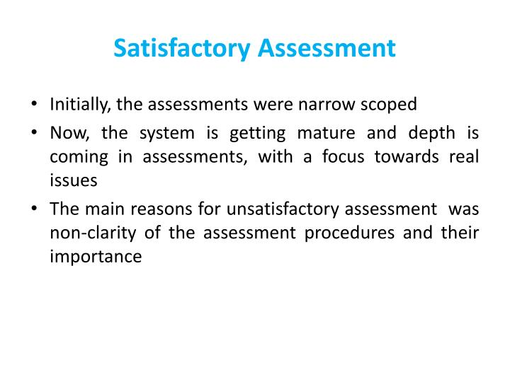 Satisfactory Assessment