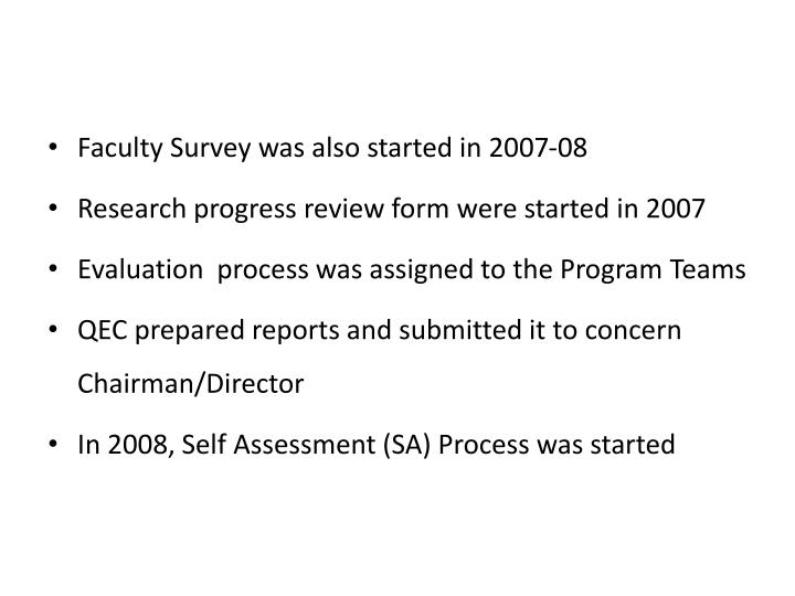 Faculty Survey was also started in 2007-08