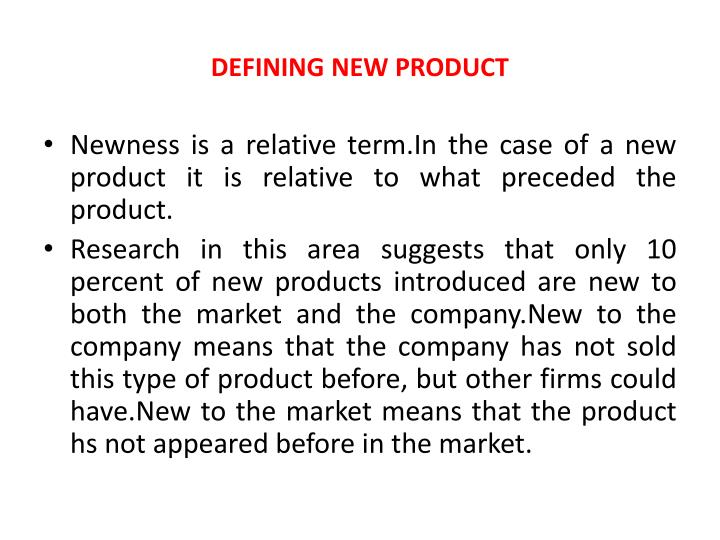 DEFINING NEW PRODUCT
