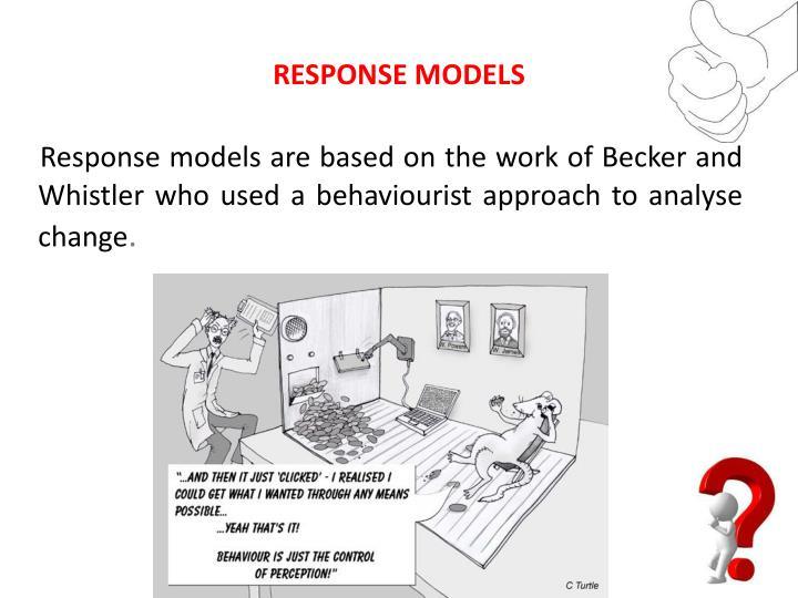 RESPONSE MODELS