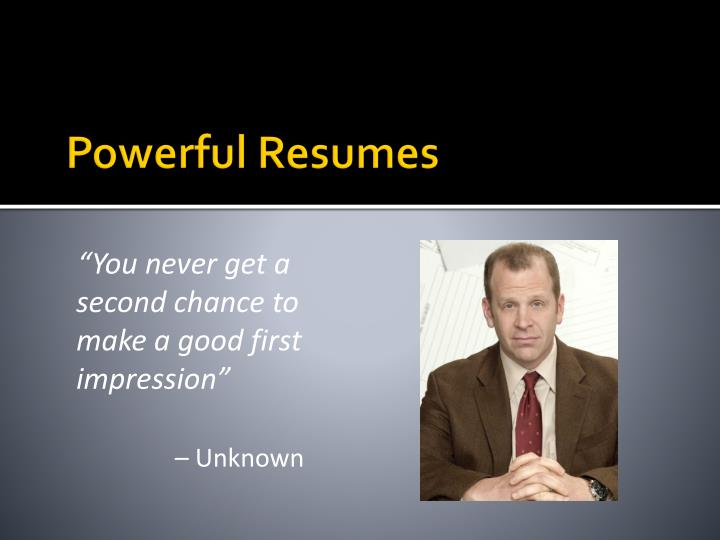 Powerful resumes