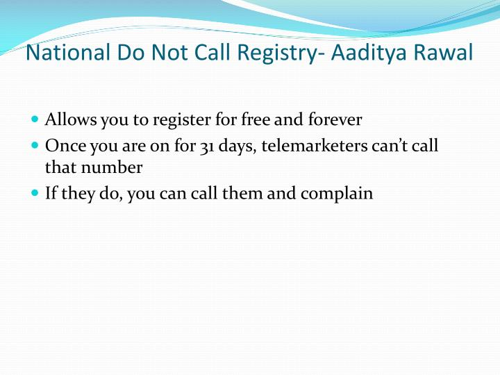 National Do Not Call Registry- Aaditya Rawal