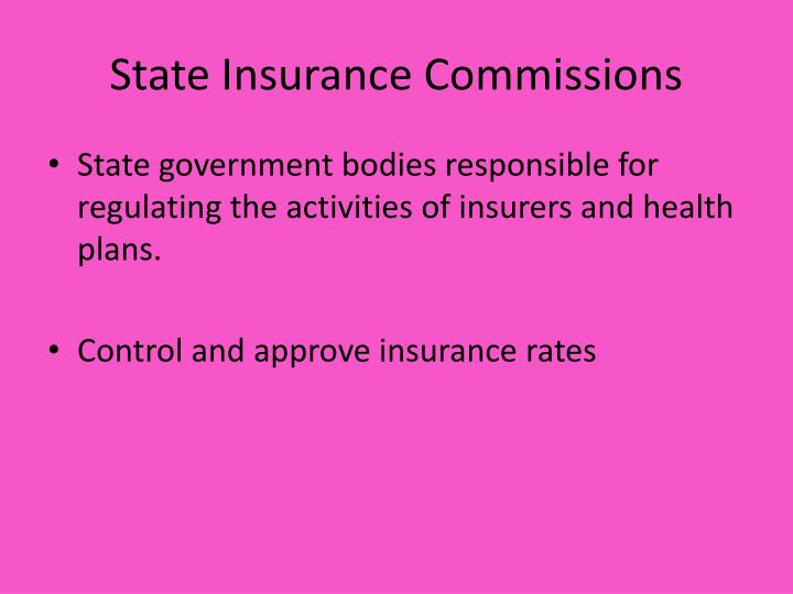 State Insurance Commissions