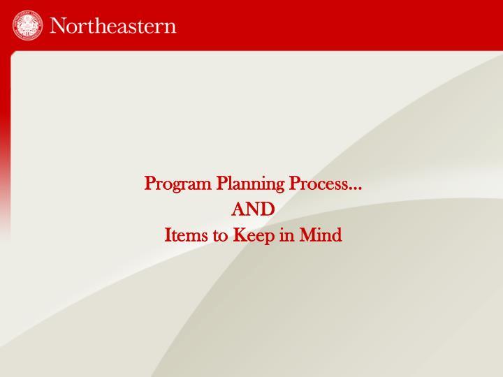 Program Planning Process…