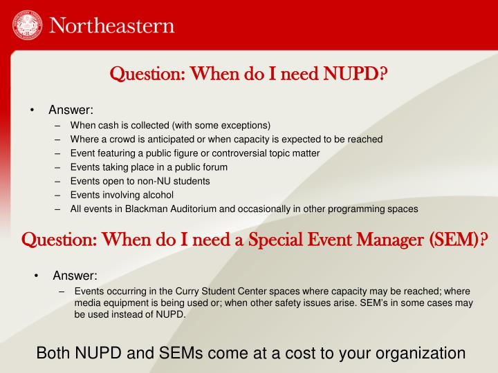Question: When do I need NUPD?