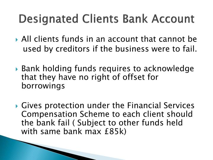 Designated Clients Bank Account