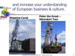 and increase your understanding of european business culture