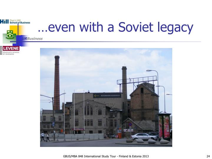 …even with a Soviet legacy