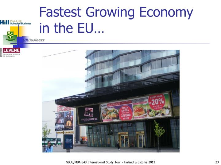 Fastest Growing Economy in the EU…