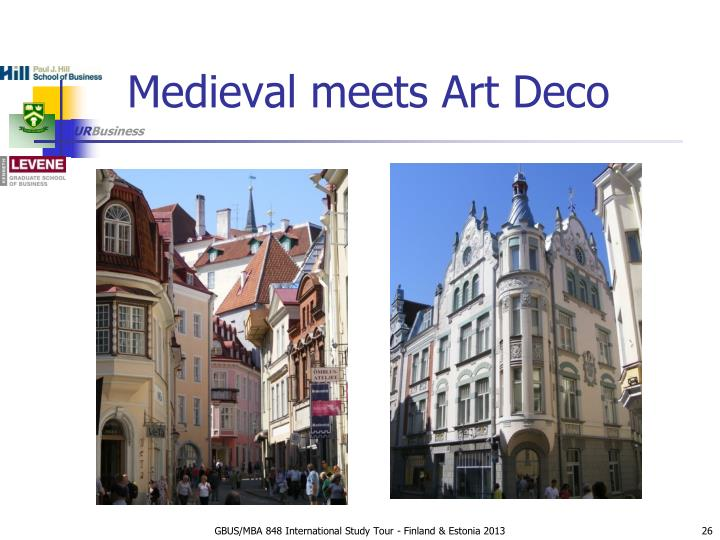 Medieval meets Art Deco