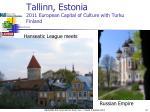 tallinn estonia 2011 european capital of culture with turku finland