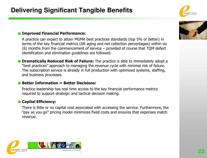 Delivering Significant Tangible Benefits