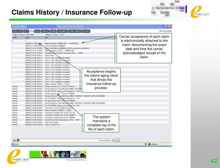 Claims History / Insurance Follow-up
