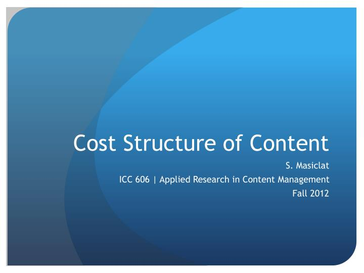 Cost structure of content